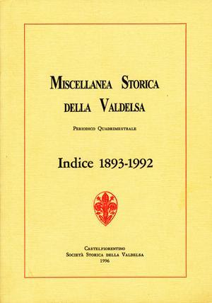 Miscellanea Storica della Valdelsa Indice 1893-1992