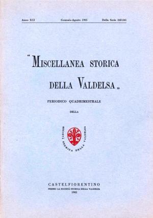 Miscellanea Storica della Valdelsa anno XCI 1985